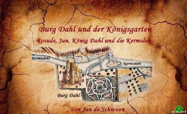 burg dahl und der königsgarten