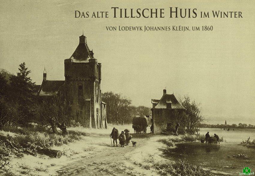 Burg Till oder das wundervolle Tillsche Haus