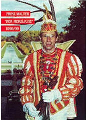 """1999 Prinz Walter der Herzliche """"Walter Heicks"""""""
