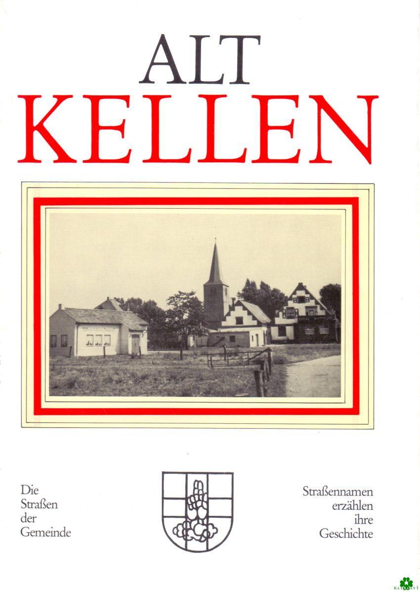 ALT KELLEN - Die Straßen der Gemeinde