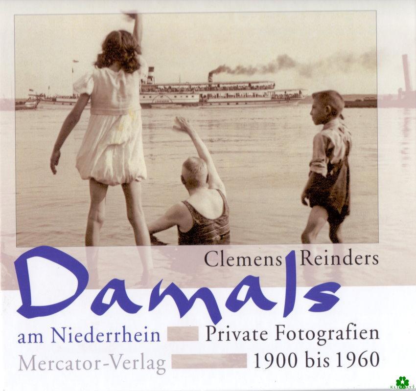 Damals am Niederrhein