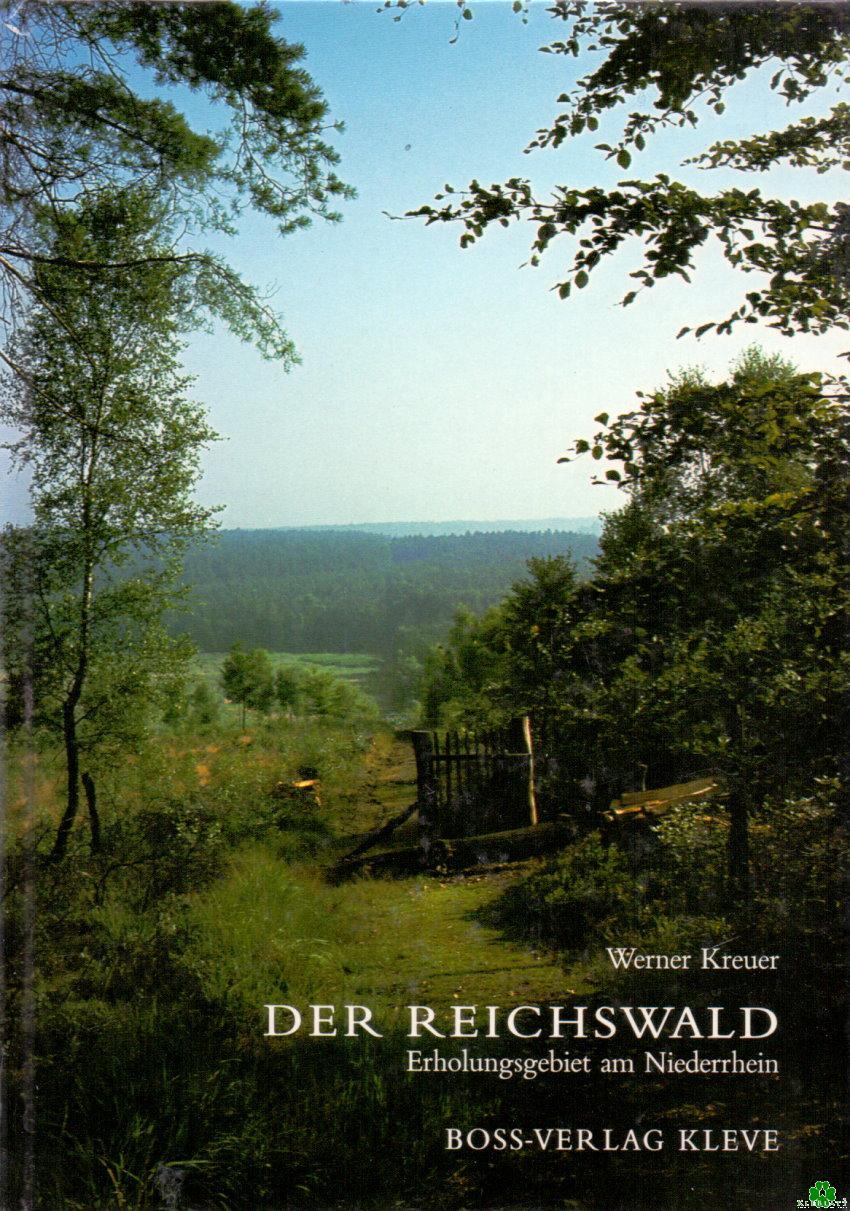Der Reichswald - Erholungsgebiet am Niederrhein