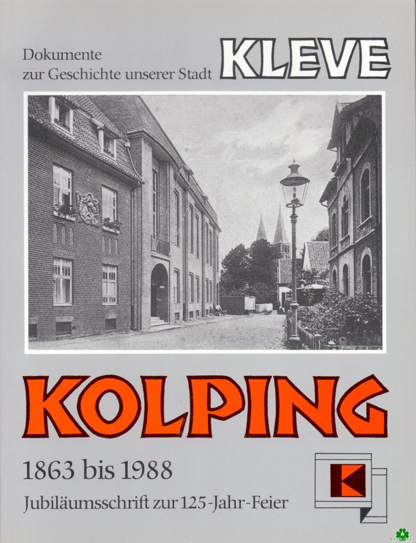 Zur Geschichte unserer Stadt Kleve - KOLPING