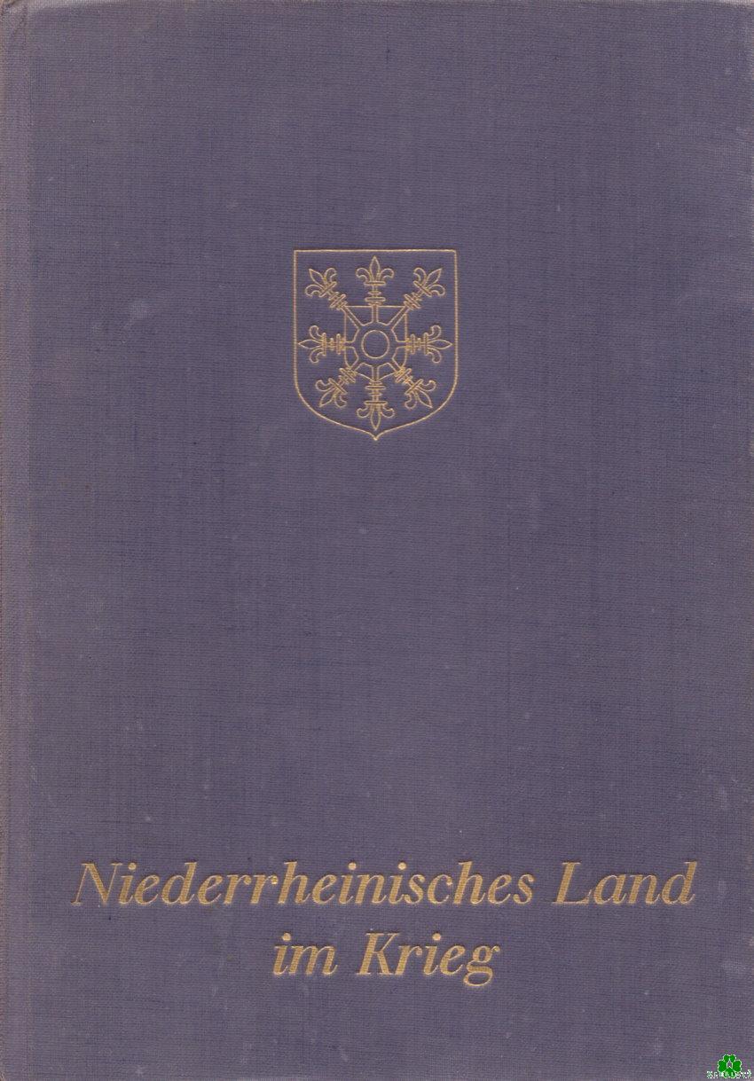 Niederrheinisches Land im Krieg